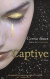 Envoûtement, Tome 2 : Captive
