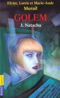 Golem, Tome 3 : Natacha