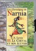 Le Monde de Narnia, Tome 3 : Le Cheval et son écuyer