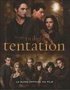 Twilight, Guide Officiel du Film : Tentation