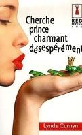 Cherche prince charmant désespérément