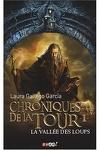 couverture Chroniques de la Tour, Tome 1 : La Vallée des Loups