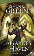 Darkwood tome 3 : Les gardes de Haven