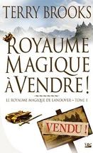 Le Royaume magique de Landover, Tome 1 : Royaume magique à Vendre