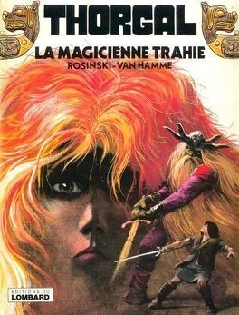 Couverture du livre : Thorgal, Tome 1 : La Magicienne trahie