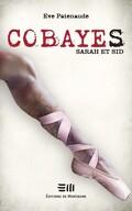 Cobayes, Tome 2 : Sarah et Sid