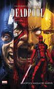 Deadpool, Tome 2 : Deadpool massacre Marvel