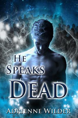 Couverture du livre : He Speaks Dead