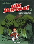 Bill Baroud, tome 2 : À la rescousse