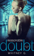 Reasonable Doubt, tome 2