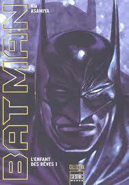 Couverture du livre : Batman L'Enfant Des Rêves T.1