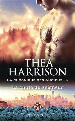 Couverture du livre : La Chronique des Anciens, Tome 5 : La Chute du seigneur