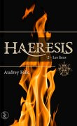 Haeresis, Tome 2 : Les liens