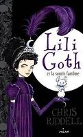 Lili Goth, Tome 1 : Lili Goth et la Souris Fantôme