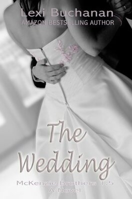 Couverture du livre : McKenzie Brothers, Tome 1.5 : The Wedding