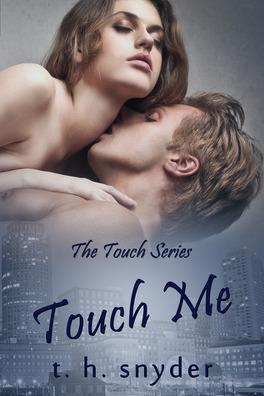 Couverture du livre : Touch, Tome 1 : Touch Me