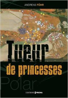 Couverture du livre : Tueur de princesses
