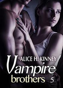 Couverture du livre : Vampire Brothers, tome 5