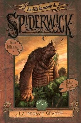 Couverture du livre : Au-delà du monde de Spiderwick, Tome 2 : La menace géante