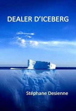 Couverture de Dealer d'iceberg