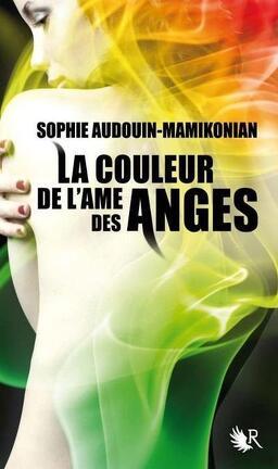 Couverture du livre : La Couleur de l'âme des anges, Tome 1