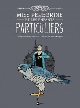 Couverture du livre : Miss Peregrine et les enfants particuliers (Bd)