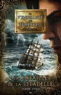La vengeance des Ténébryss, tome 5 : La bataille de la citadelle
