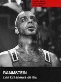 Rammstein, les crasheurs de feu