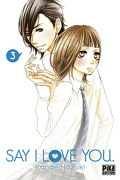 Say I Love You, tome 3