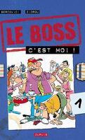 Le Boss, tome 1 : C'est Moi !