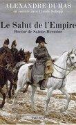 Le salut de l'Empire - Hector de Sainte-Hermine