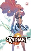 Radiant, Tome 3