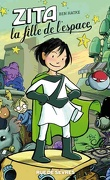 Zita, La fille de l'espace, Tome 1