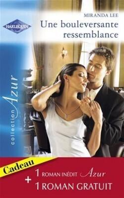 Couverture du livre : Une bouleversante ressemblance / Quiproquo amoureux