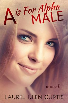 Couverture du livre : A is for Alpha Male, Tome 1