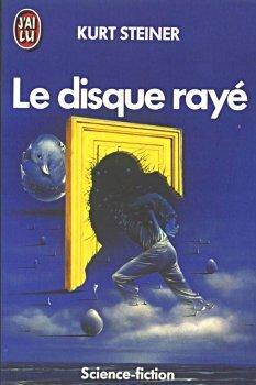 Couverture du livre : Le disque rayé