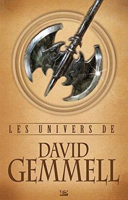 Couverture du livre : Les Univers de David Gemmell