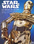 Star Wars La Magie du Mythe