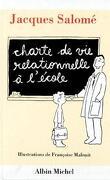 Charte de vie relationnelle à l'école