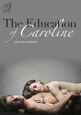 Couverture du livre : The Education of..., Tome 2 : The Education of Caroline