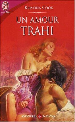 Couverture du livre : Un amour trahi