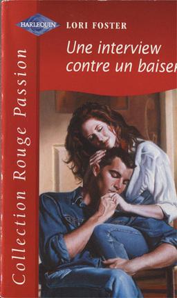 Couverture du livre : Une interview contre un baiser