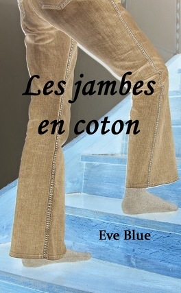 Couverture du livre : Les jambes en coton