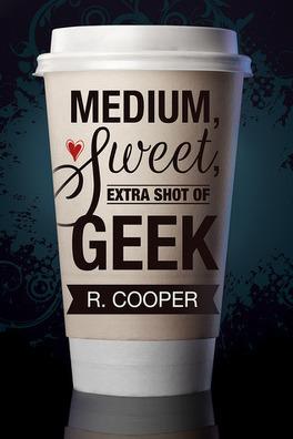 Couverture du livre : Medium, Sweet, Extra Shot of Geek