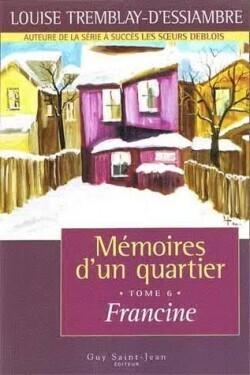 Couverture du livre : Mémoires d'un quartier, tome 6 : Francine