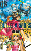 Bullet Armors, Tome 6