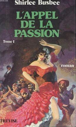 Couverture du livre : Louisiane, Tome 1 : L'appel de la passion