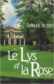 Couverture du livre : Louisiane, Tome 2 : Le Lys et la Rose