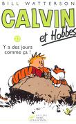Calvin et Hobbes, tome 23 : Y a des jours comme ça !
