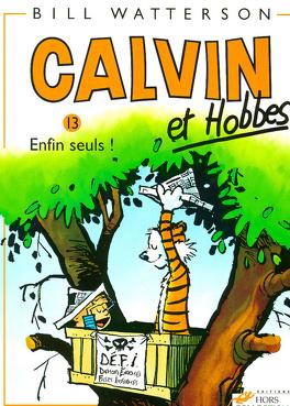 Couverture du livre : Calvin et Hobbes, tome 13 : Enfin seuls !